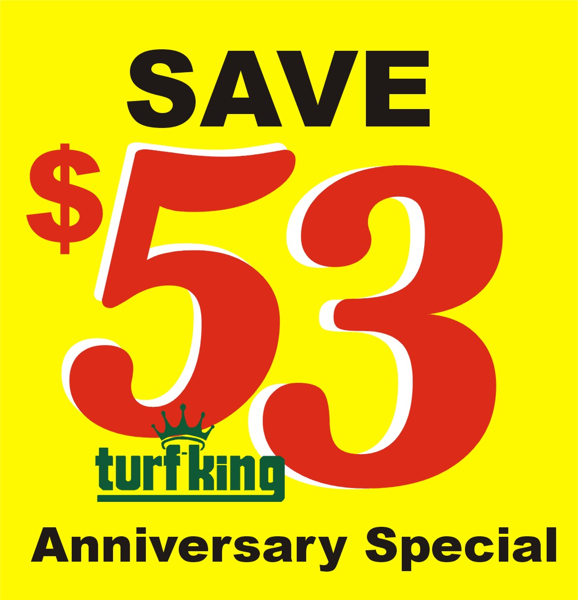 Save $53 on your Turf King Lawn Care Program